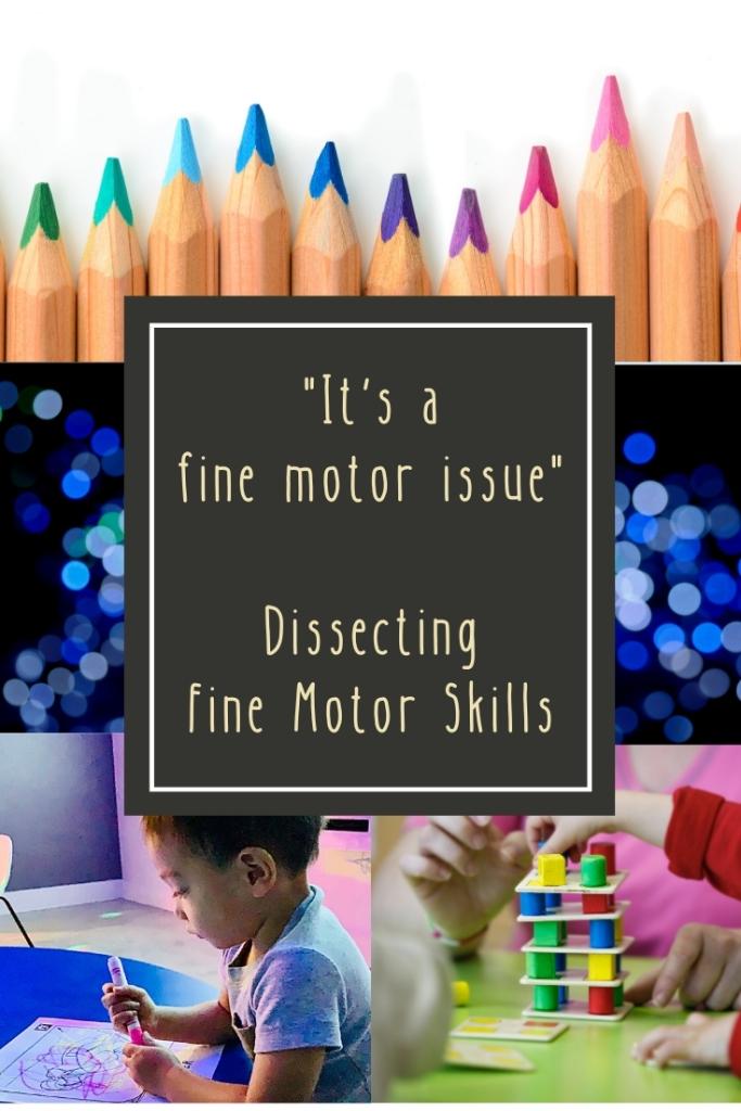 Dissecting Fine Motor Skills
