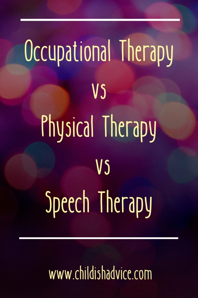 Occupational Therapy vs Physical Therapy vs Speech Therapy