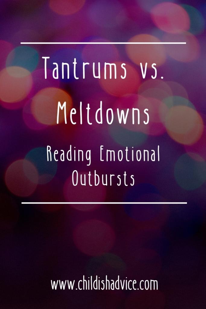 Tantrums vs. Meltdowns: Reading Emotional Outbursts