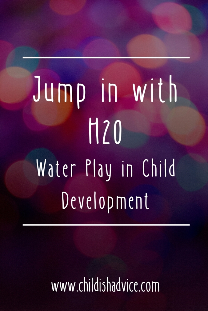 Jump in with H2O: Water Play in Child Development